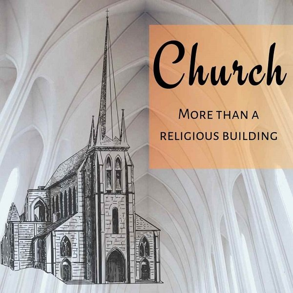 Church: More than a religious building