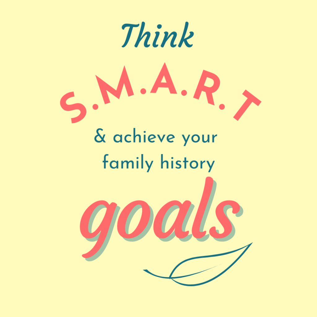 Think Smart and Achieve Your Family History Goals